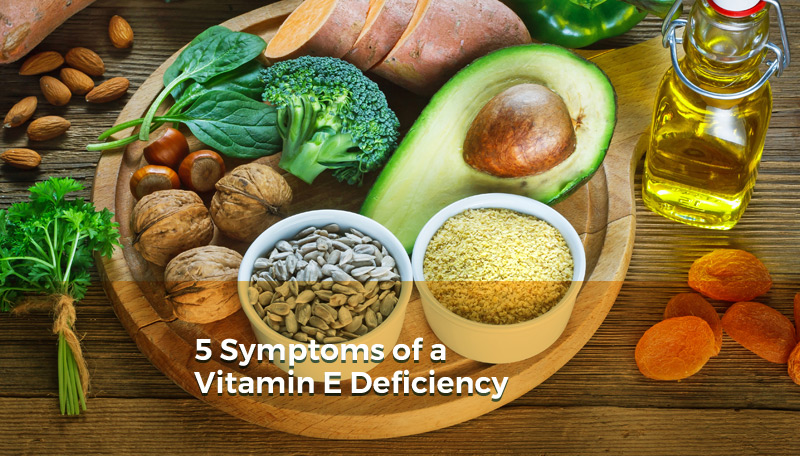 5 Symptoms of a Vitamin E Deficiency